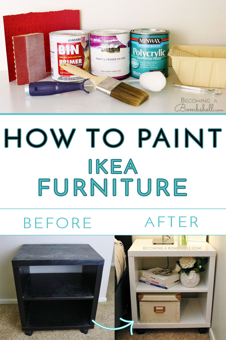 how to paint ikea furniture becoming a bombshell