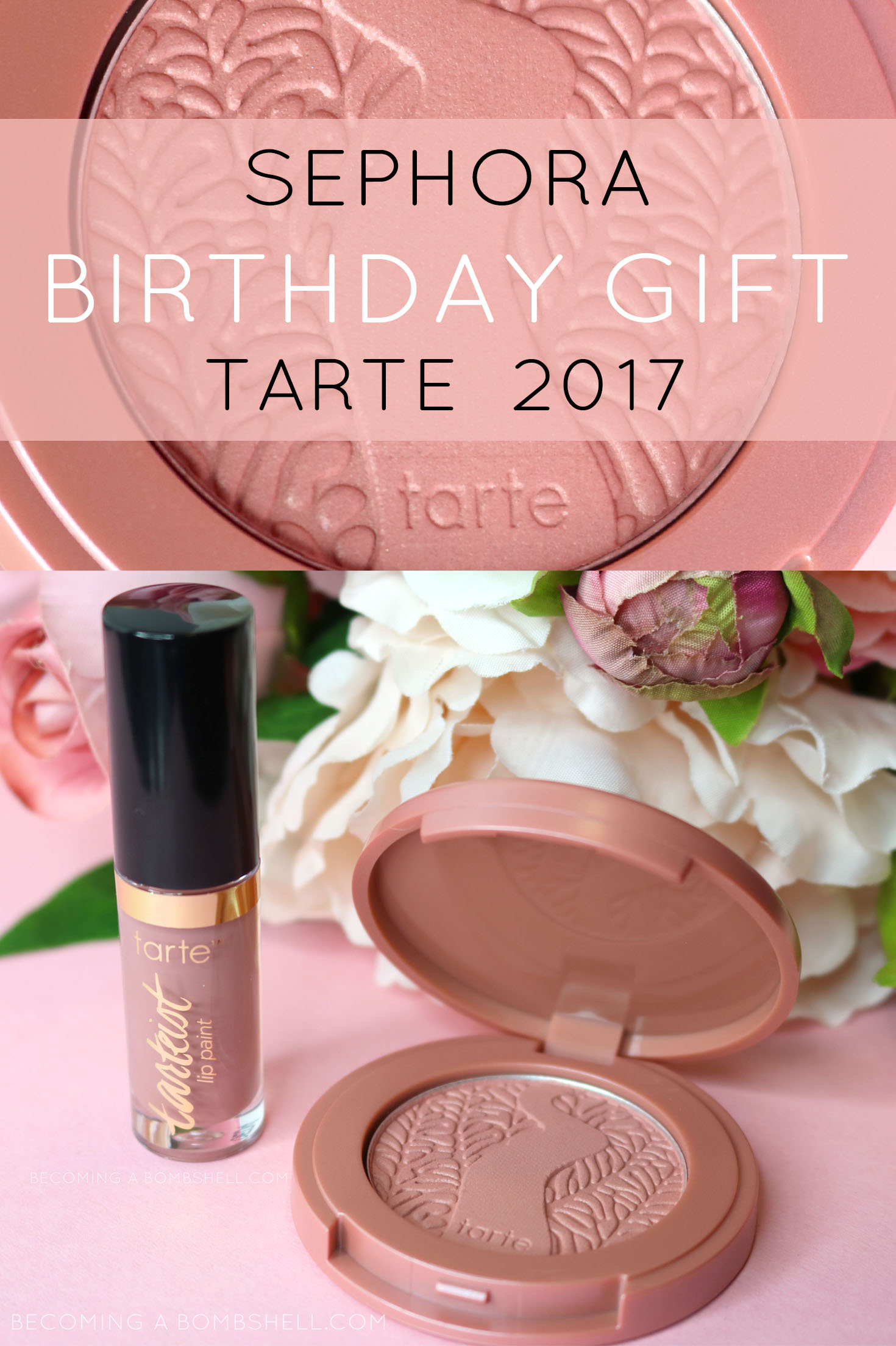 Tarte Sephora Birthday Gift 2017
